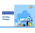 All Details About Edelweiss Intraday Charges