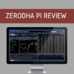 Zerodha Pi Review 2019 | Download Software, Charges, Bridge